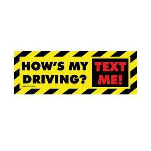 """How's My Driving? Text Me."" Bumper Magnet - ANTHILL shopNplay"