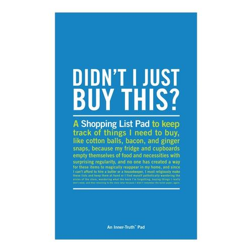 """Didn't I Just Buy This"" Shopping List Inner-Truth® Pad - ANTHILL shopNplay"
