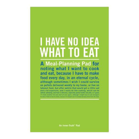 """I Have No Idea What to Eat"" Meal Planning Inner-Truth® Pad"