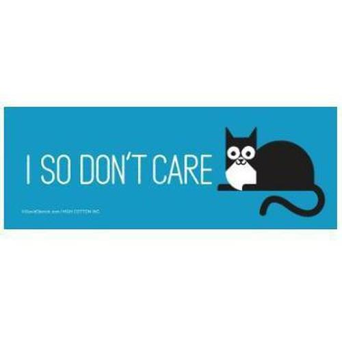 """I So Don't Care"" Cat Bumper Magnet"
