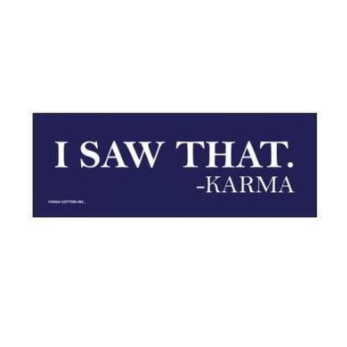 I Saw That. Karma Bumper Magnet - ANTHILL shopNplay