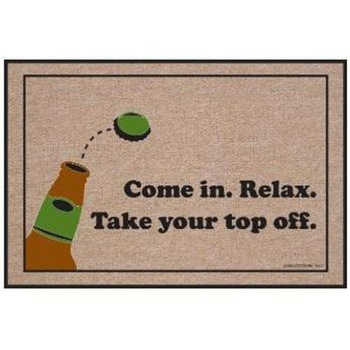 """Come in. Relax. Take Your Top Off."" Welcome Mat"
