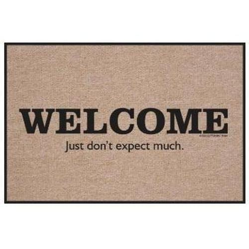 """Welcome Just Don't Expect Much"" Doormat"