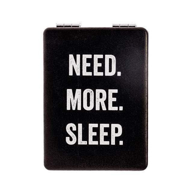 """Need. More. Sleep."" Mirror - ANTHILL shopNplay"