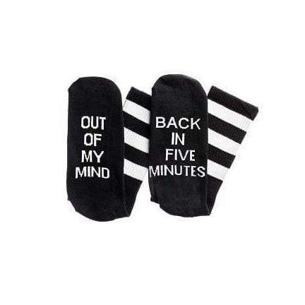 """Out Of My Mind. Back In Five Socks"" - Black"