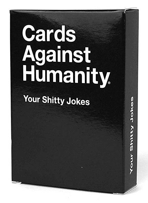 Cards Against Humanity - Your Shitty Jokes-Cards Against Humanity-Game Kings