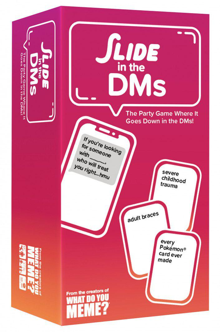 Slide in the DMs-What do you Meme?-Game Kings