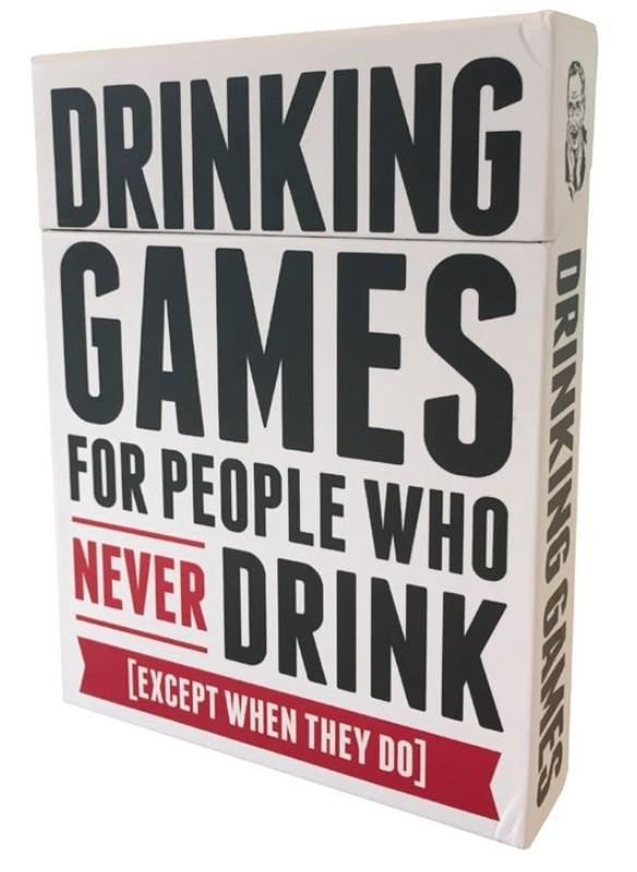 Drinking Games: For People Who Never Drink-Drunk Stoned Stupid-Game Kings