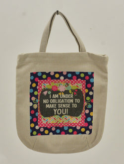 Fabric Tote Bag - I AM UNDER NO OBLIGATION