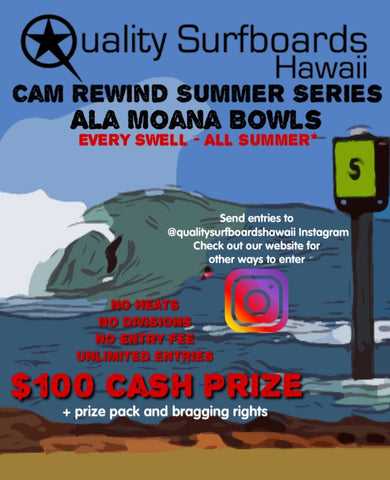 Quality Surfboards Hawaii Cam Rewind Summer Contest Series