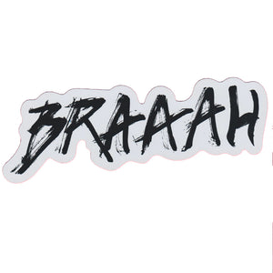 "Braaah 8"" Sticker"