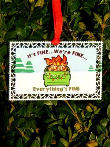 We're Fine...2020 Ornament