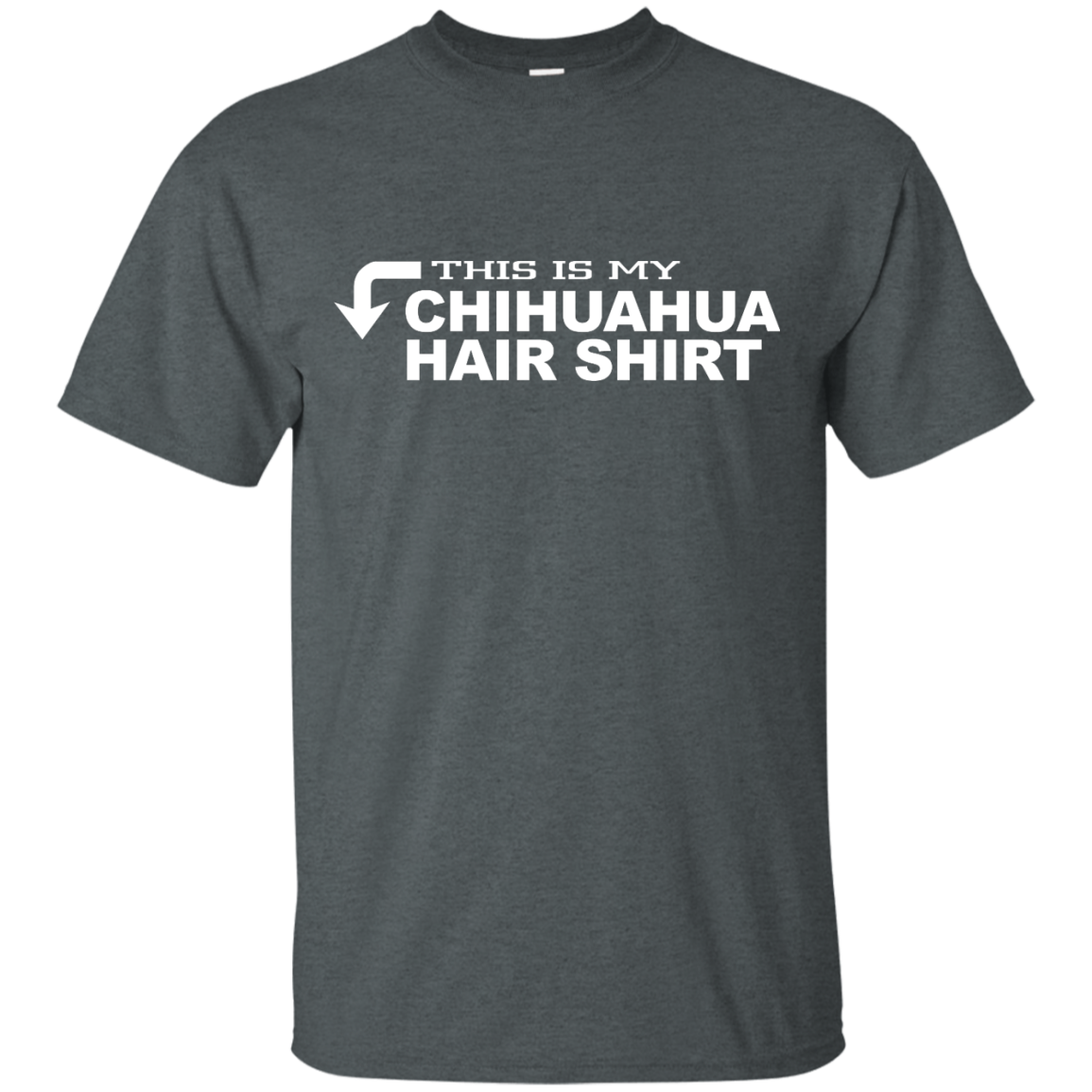 This Is My Chihuahua Hair Shirt - OMG I Love Dogs