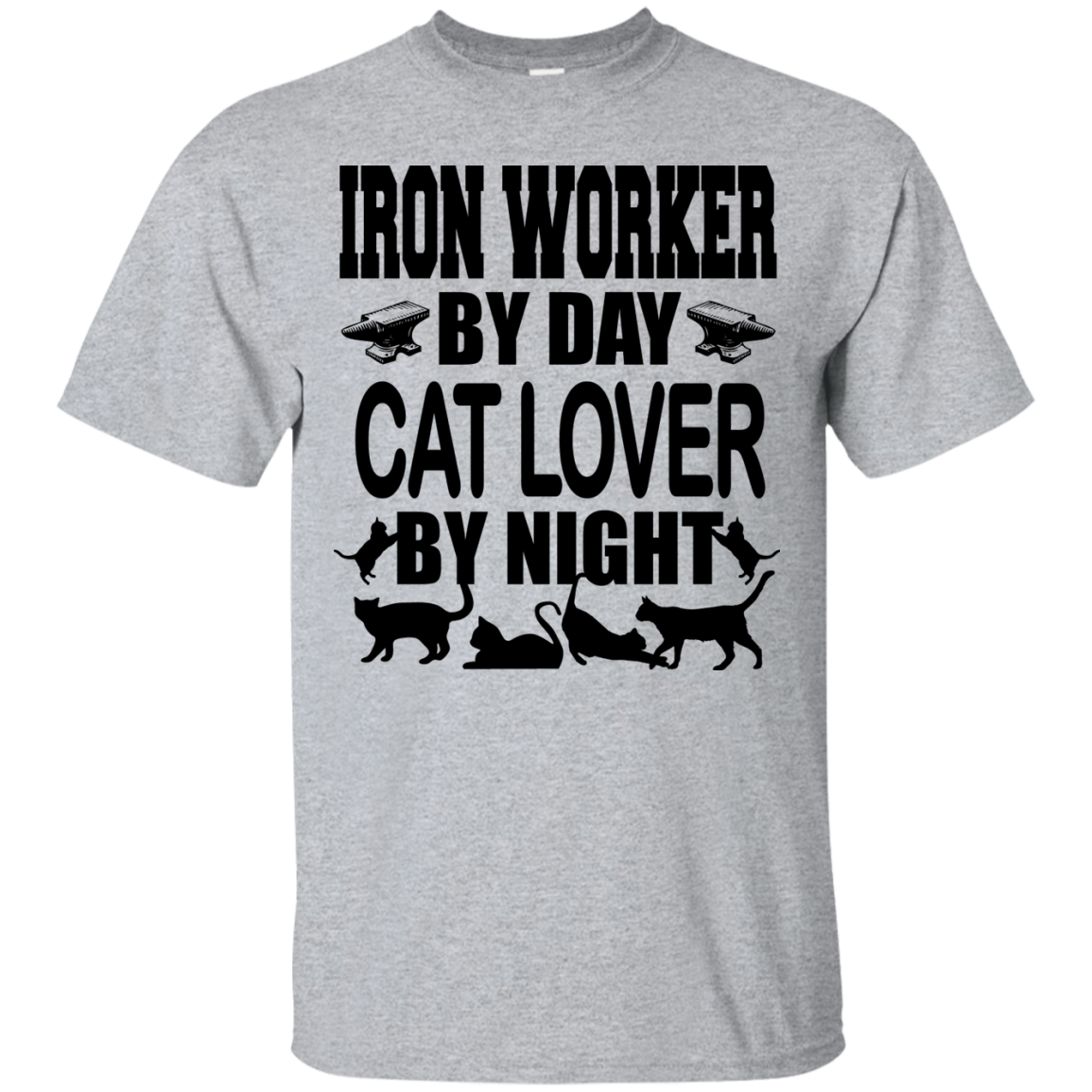 Iron Worker By Day Cat Lover By Night - OMG I Love Dogs