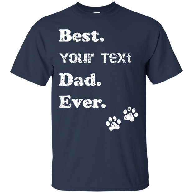 Best (     ) Dad Ever - Dark T-Shirt