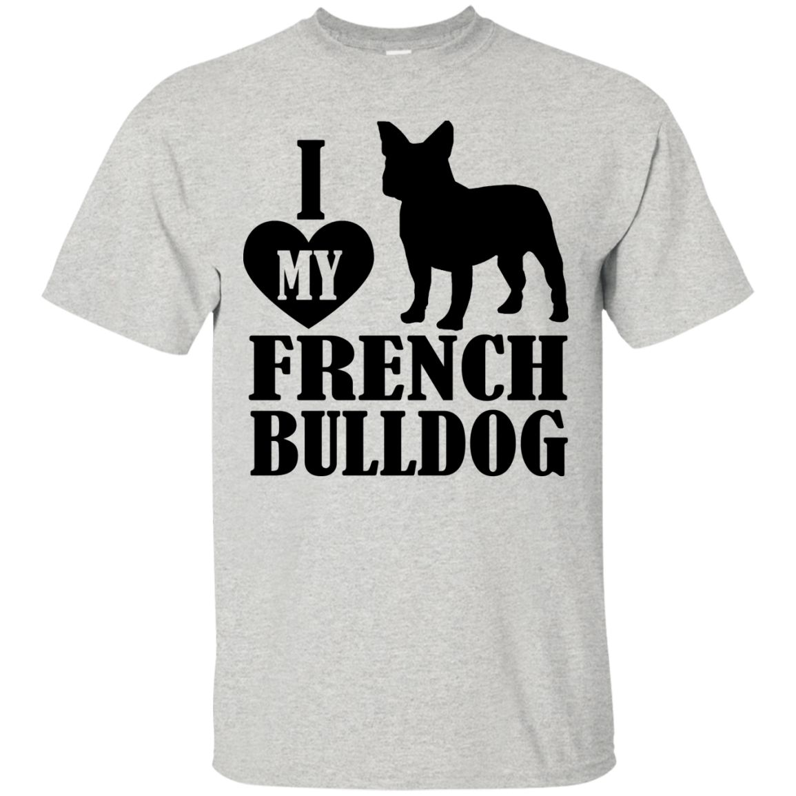 I Love My French Bulldog - OMG I Love Dogs