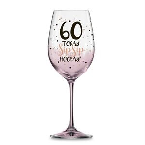 60 PINK SIP SIP HOORAY WINE GLASS 430ML - Yakedas Party and Giftware