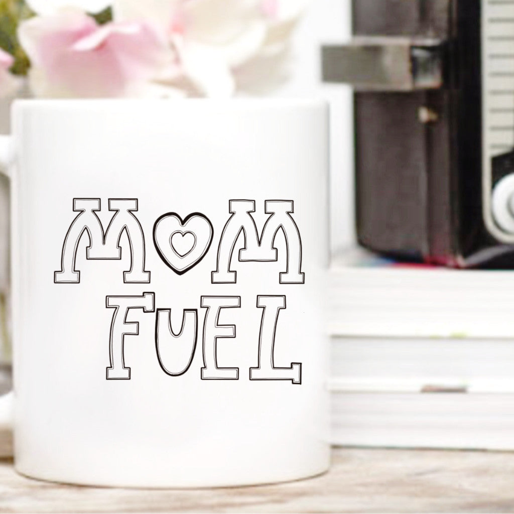 """Mom Fuel"" - 11oz mug"