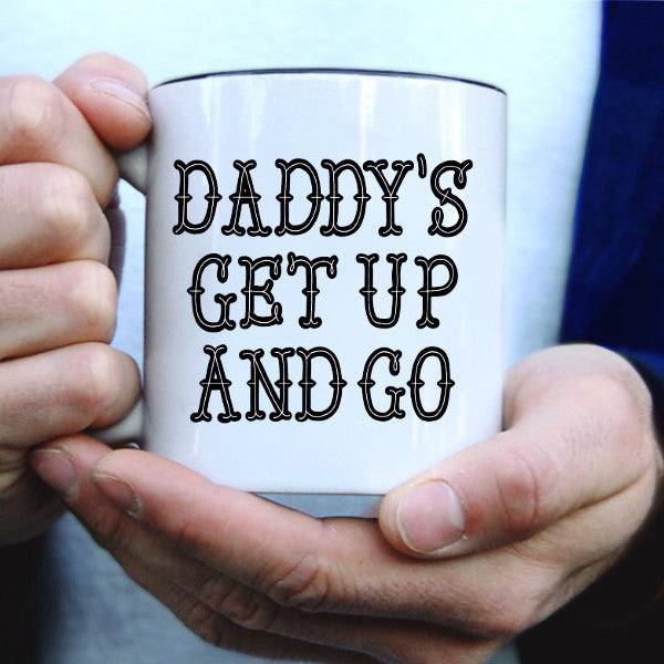 """Daddy's Get Up"" - 11oz mug"