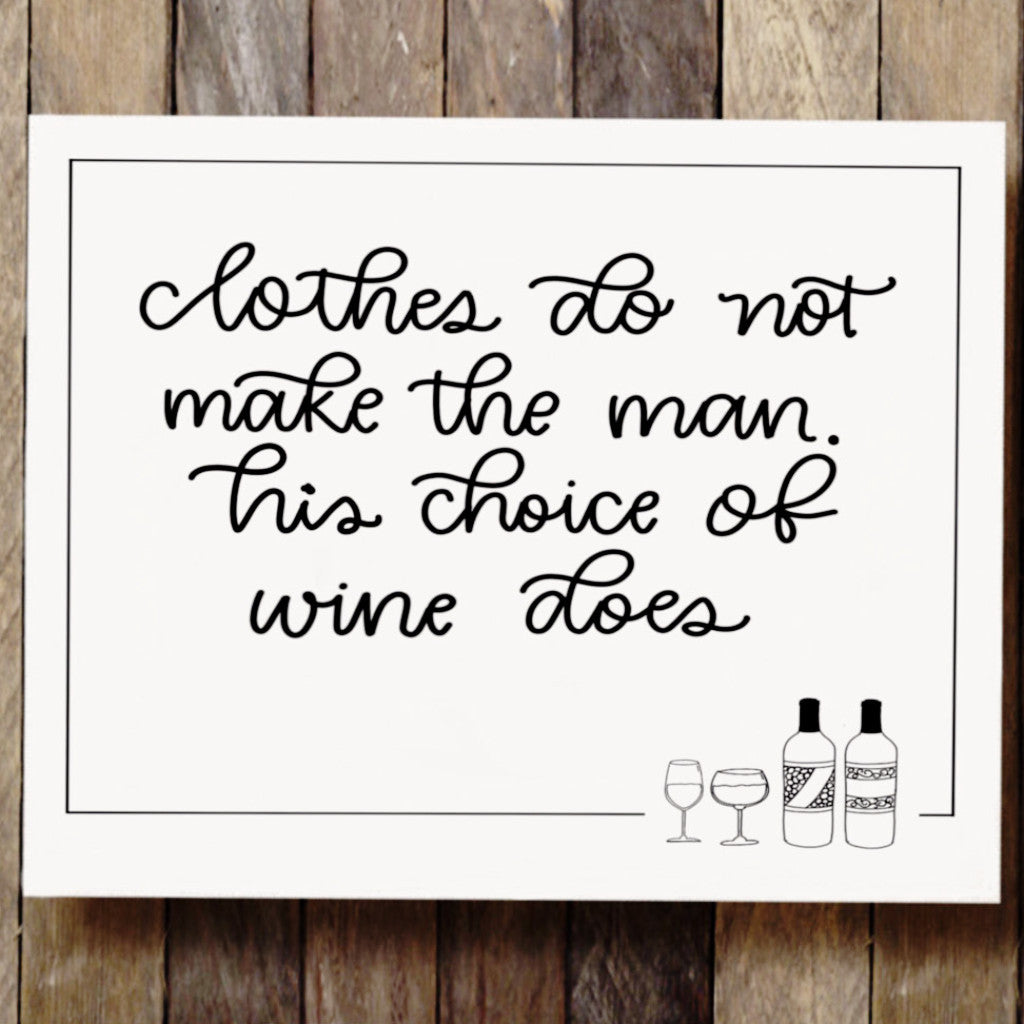 'Wine Makes the Man' - wall art quote