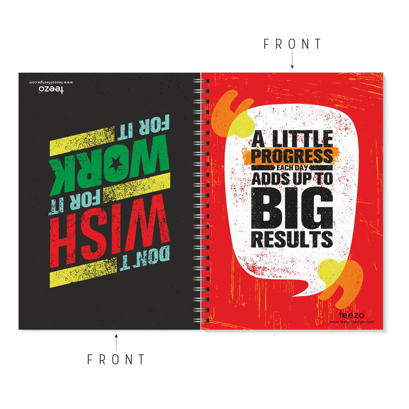 Don't Wish For It; Work For It | A Little Progress Each Day Adds Up To Big Results Two-Way Notebook - Teezo Lifestyle