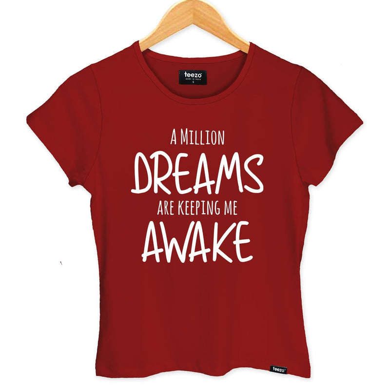 A Million Dreams Are Keeping Me Awake Women's T-shirt - Teezo Lifestyle