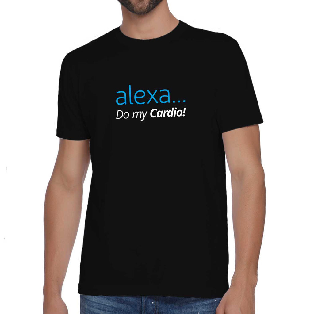 Alexa... Do my Cardio Unisex T-shirt