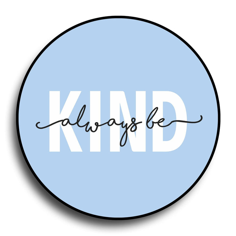 Always Be Kind Designer PopGrip - Teezo Lifestyle