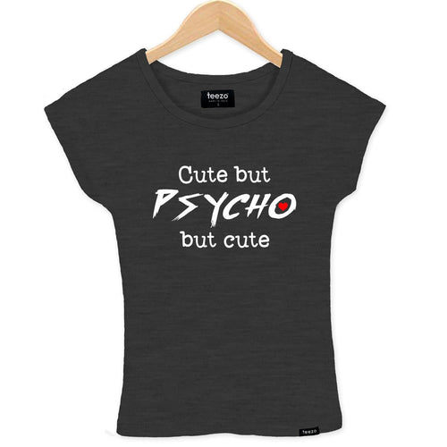 Cute But Psycho Women's T-shirt - Teezo Lifestyle