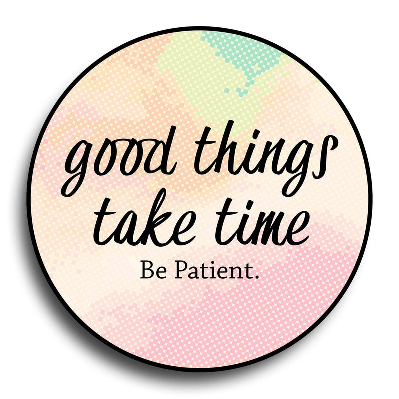 Good Things Take Time Designer PopGrip - Teezo Lifestyle
