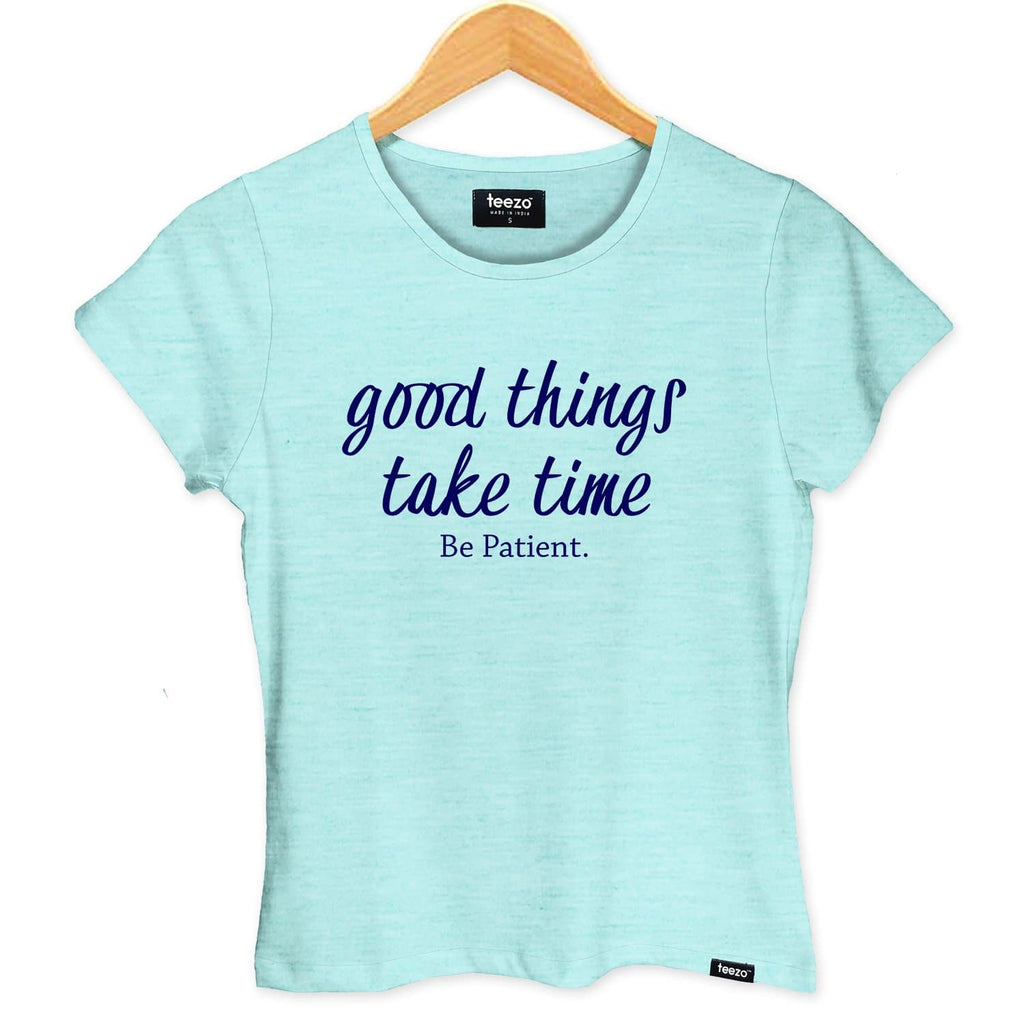 Good Things Take Time Women's T-shirt - Teezo Lifestyle