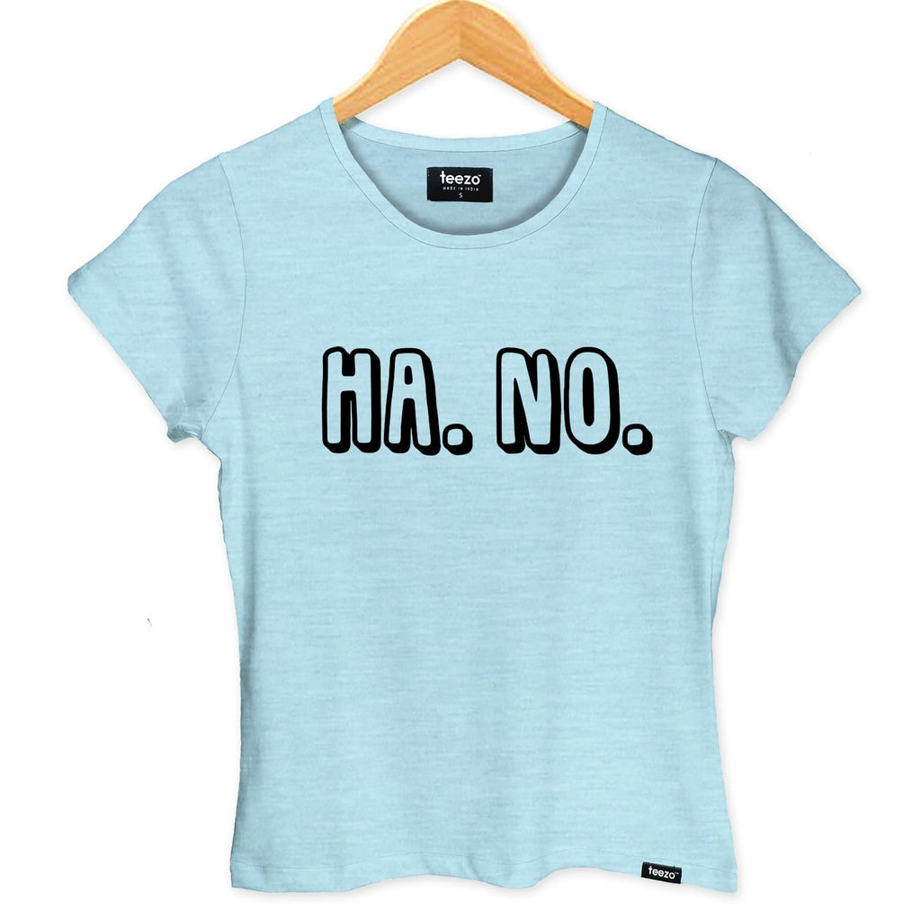 HA...NO... Women's T-shirt - Teezo Lifestyle