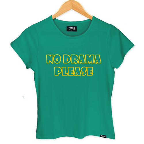 No Drama Please Women's T-shirt - Teezo Lifestyle