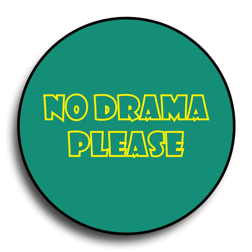 No Drama Please Designer PopGrip - Teezo Lifestyle