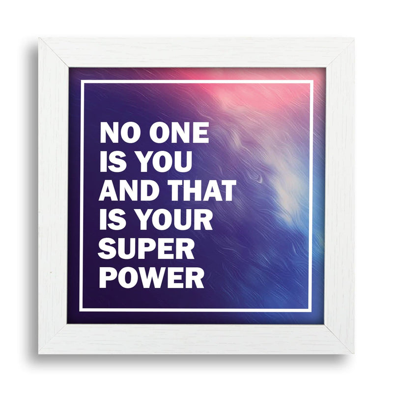 No One Is You And That's Your Superpower Desk Frame - Teezo Lifestyle