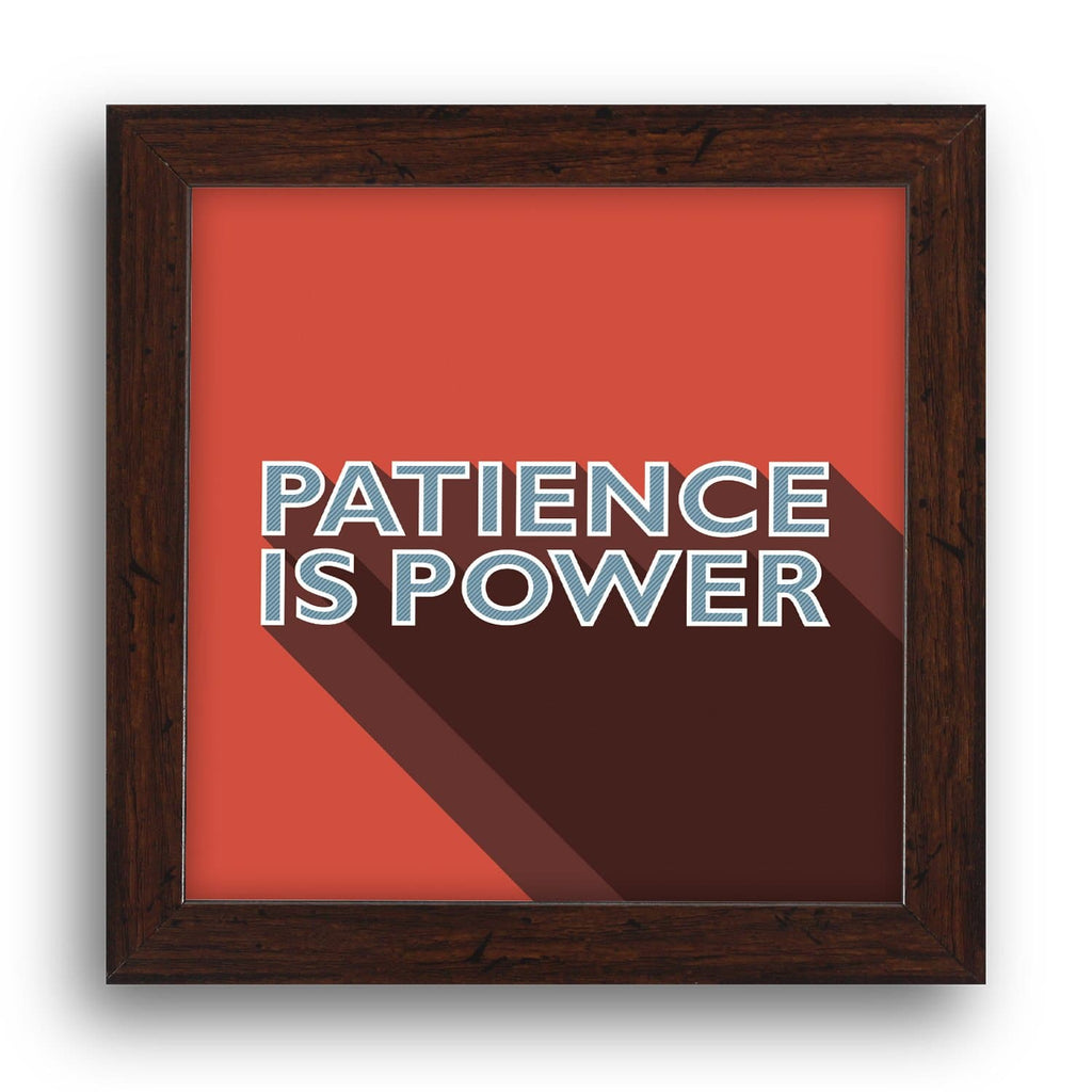 Patience Is Power Desk Frame - Teezo Lifestyle