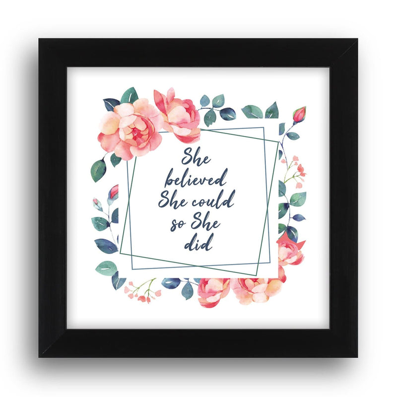 She Believed She Could So She Did Desk Frame - Teezo Lifestyle