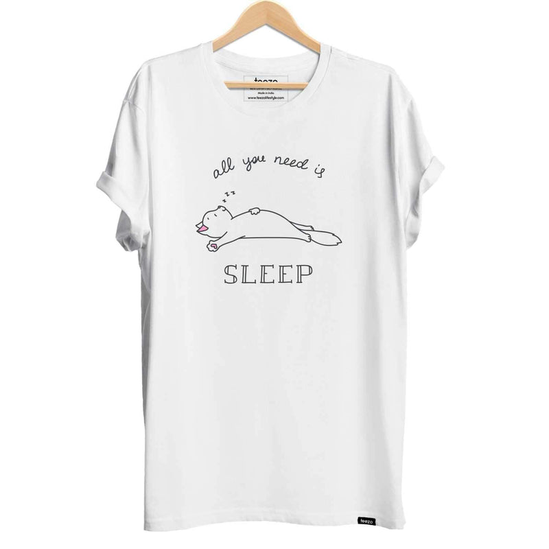 All you need is Sleep Unisex T-shirt - Teezo Lifestyle