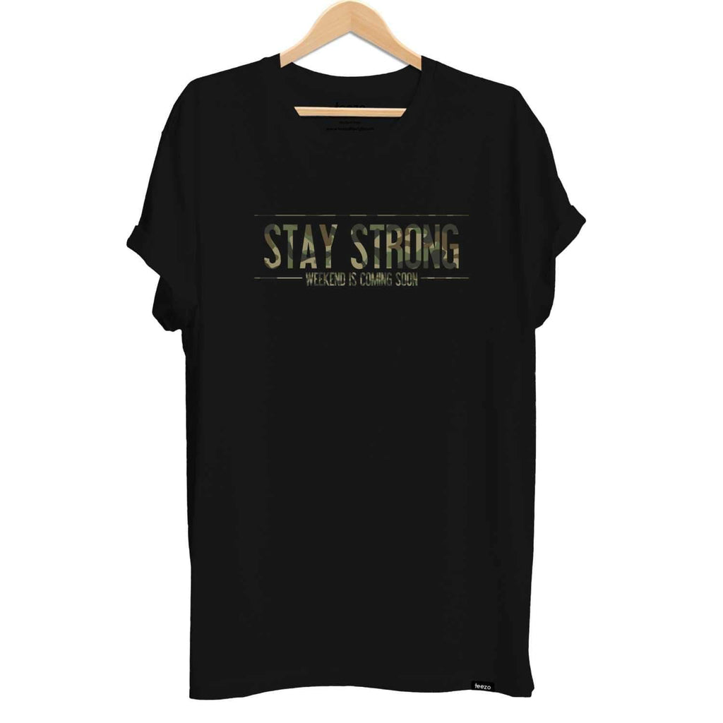 Stay Strong Weekend is Coming Soon Unisex T-shirt - Teezo Lifestyle