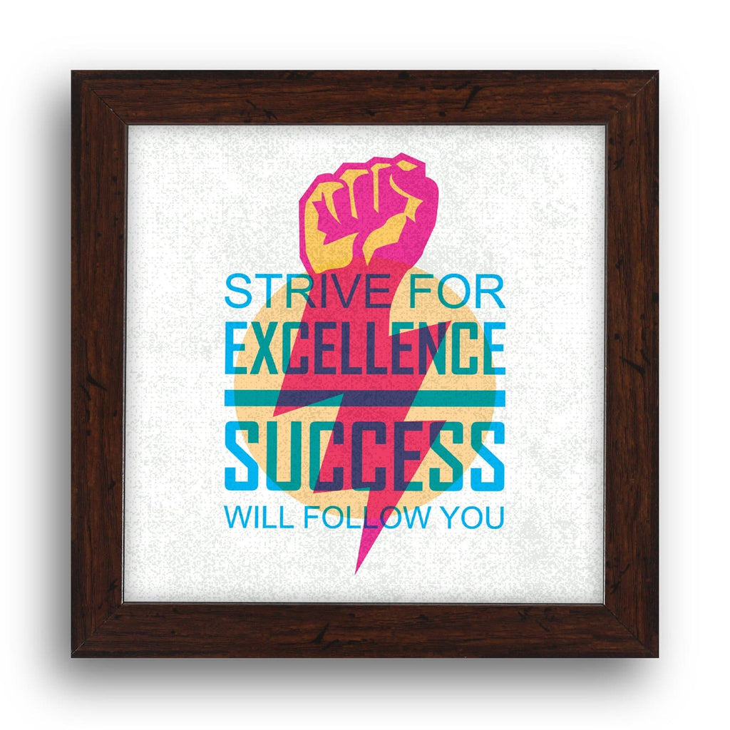 Strive For Excellence Success Will Follow Desk Frame - Teezo Lifestyle