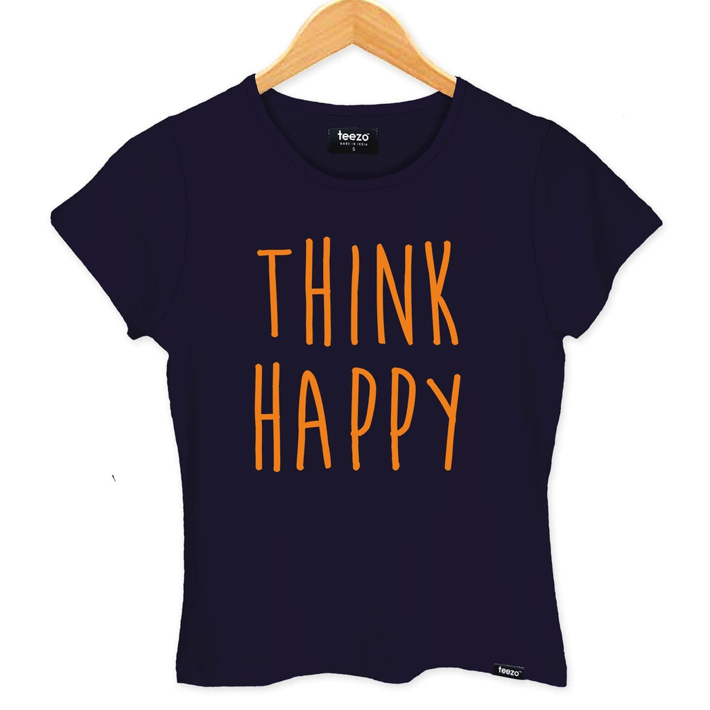 Think Happy Women's T-shirt - Teezo Lifestyle