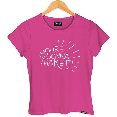 You're Gonna Make It Women's T-shirt - Teezo Lifestyle