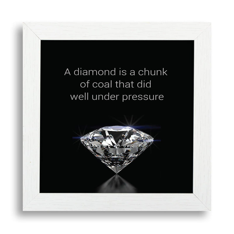 A Diamond Is A Chunk Of Coal That Did Well Under Pressure Desk Frame - Teezo Lifestyle