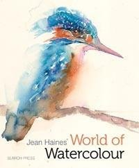 Jean Haines' World of Watercolour - Art Academy Direct