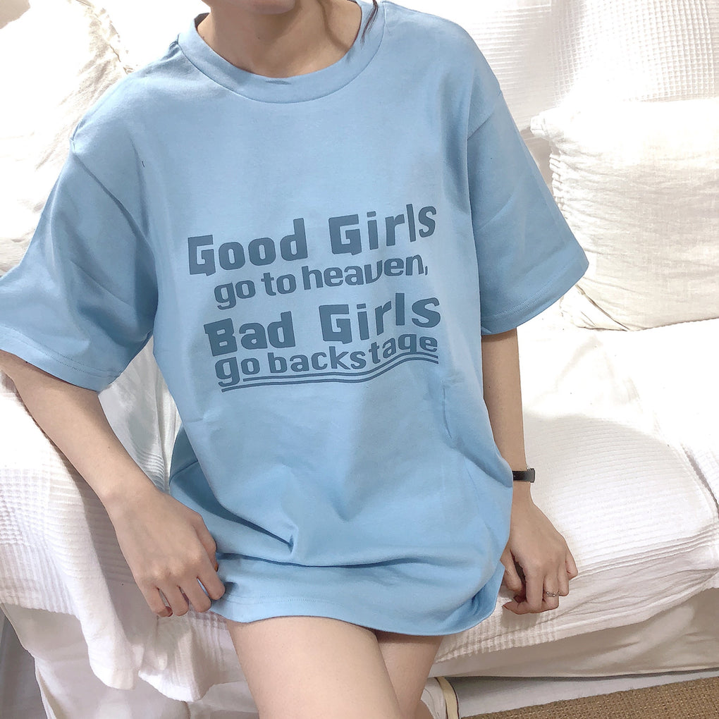 itGirl Shop GOOD GIRLS GO TO HEAVEN BAD GIRLS GO BACKSTAGE T-SHIRT