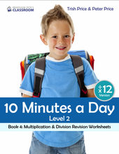 "Yr 4 eBook ""Ten Minutes a Day"", Level 2 Book 4: Multiplication & Division Revision - Professor Pete's Classroom"