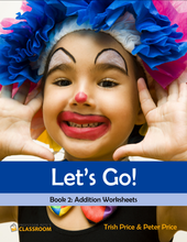 "Yr 2 eBook ""Let's Go!"" Book 2: Addition - Professor Pete's Classroom"