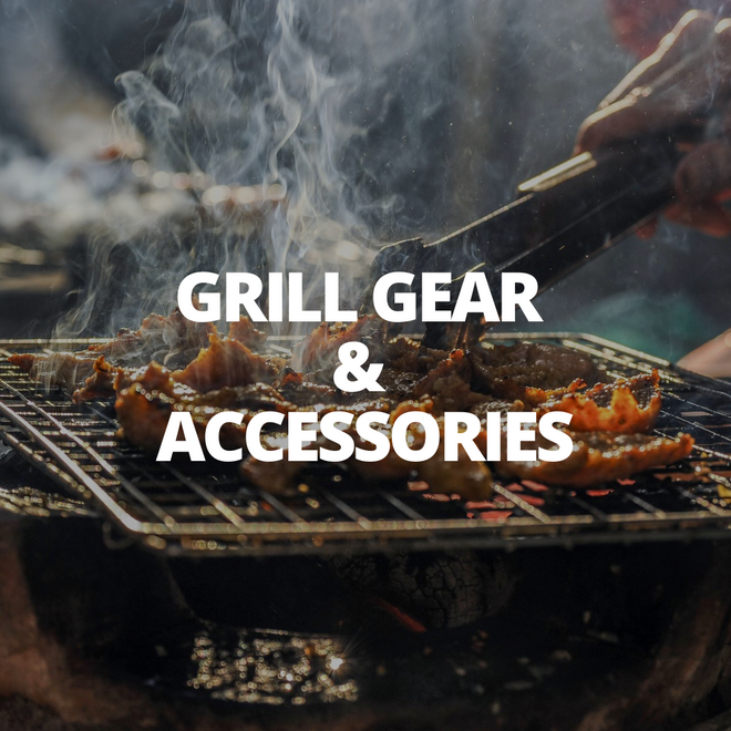 GRILL GEAR & ACCESSORIES
