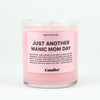 MANIC MOM DAY CANDLE - Hipimi