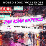 WORLD FOOD WORKSHOP: PAN ASIAN EXPRESS